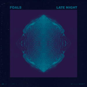 Foals - 'Late Night'
