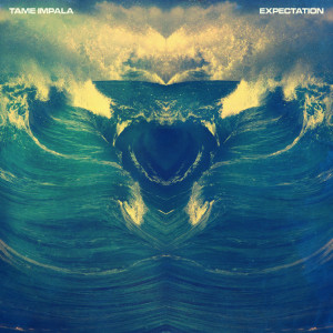 Tame Impala - Expectation